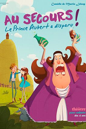 Au secours ! Le Prince Aubert a disparu