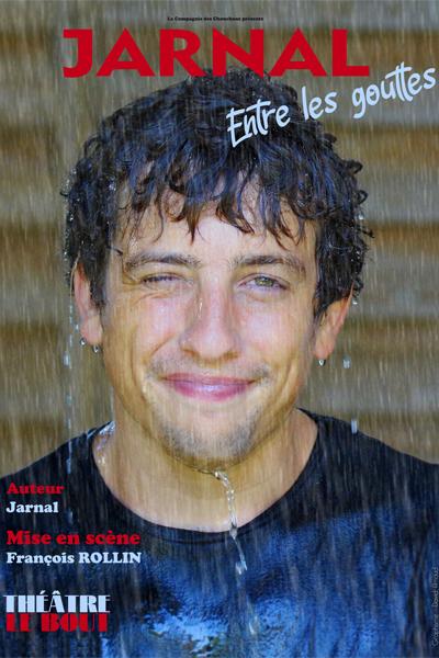 """Jarnal dans """"Entre les gouttes"""""""