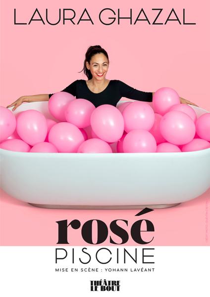 """LARA GHAZAL dans """"Rosé Piscine"""""""